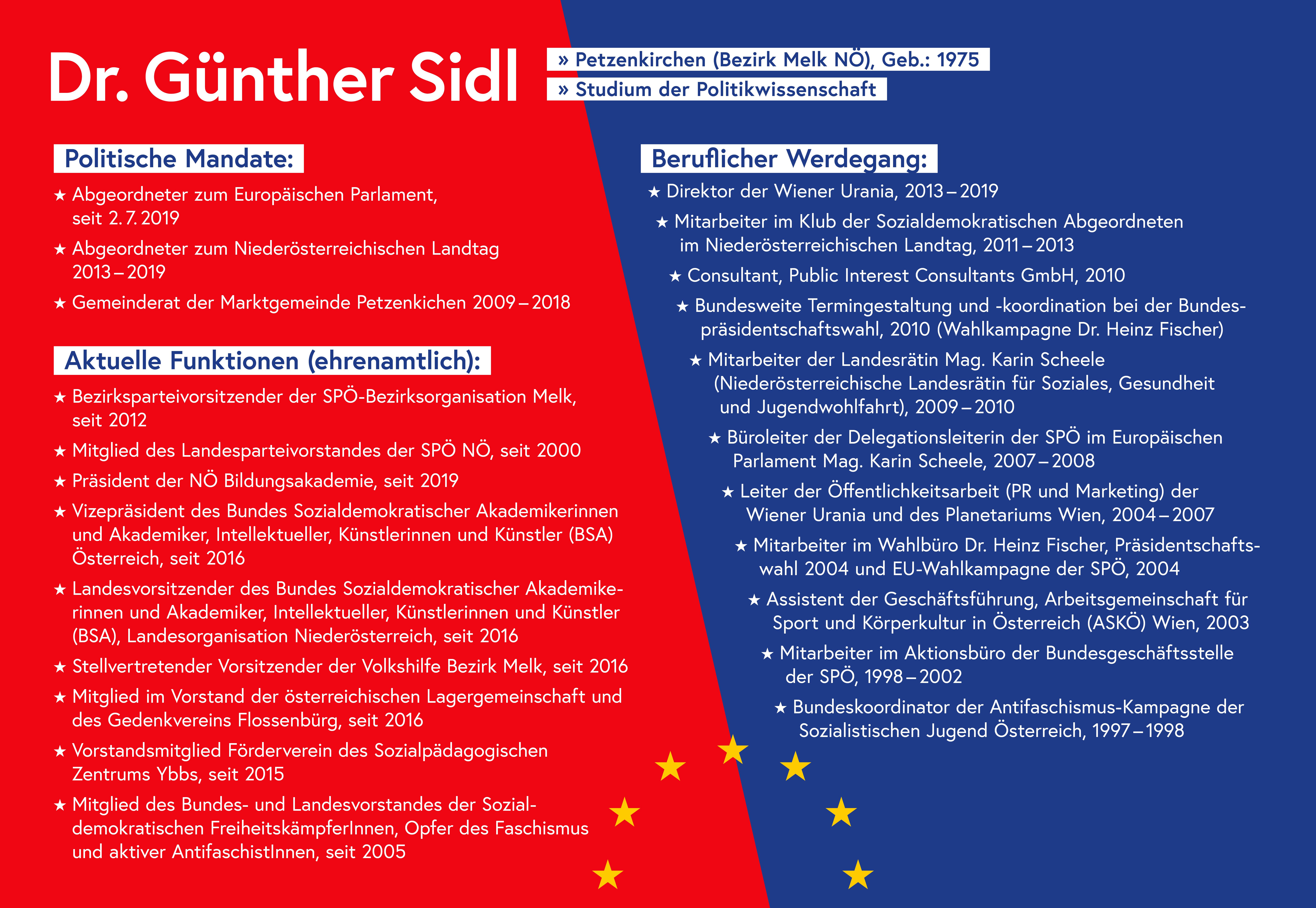 Dr- Günther Sidl ist Abgeordneter zum Europäischen Parlament.  Hier finden Sie alle Informationen über seine politischen Funktionen und seinen beruflichen Werdegang.